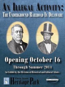 "Banner for ""An Illegal Activity The Underground Railroad in Delaware."""