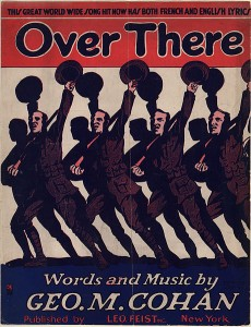 "Sheet-music cover for the patriotic song, ""Over There."" The song will be featured in the program ""The Victors of World War I: The Power of Music"" at the Johnson Victrola Museum on Nov. 11, 2014."