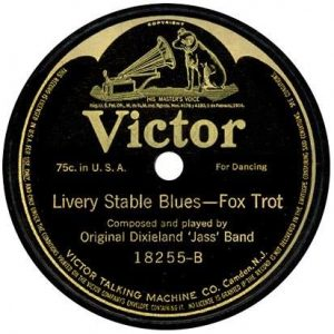 "Victor Records' label for the ""Livery Stable Blues—Fox Trot"""