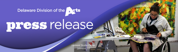 Delaware Division of the Arts - Press Release - Accessibility Workshop