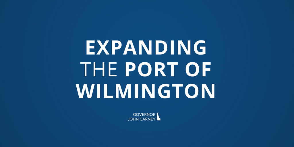 Expanding the Port of Wilmington
