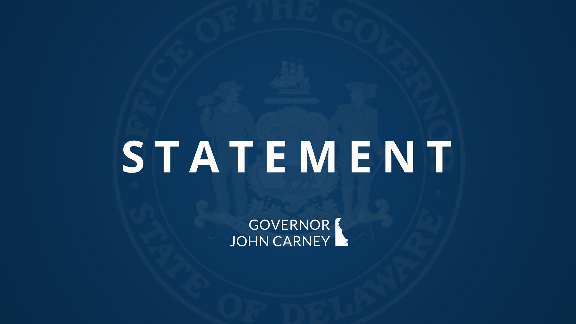 Governor Carney Statement