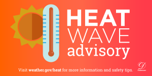 Heat Wave Advisory