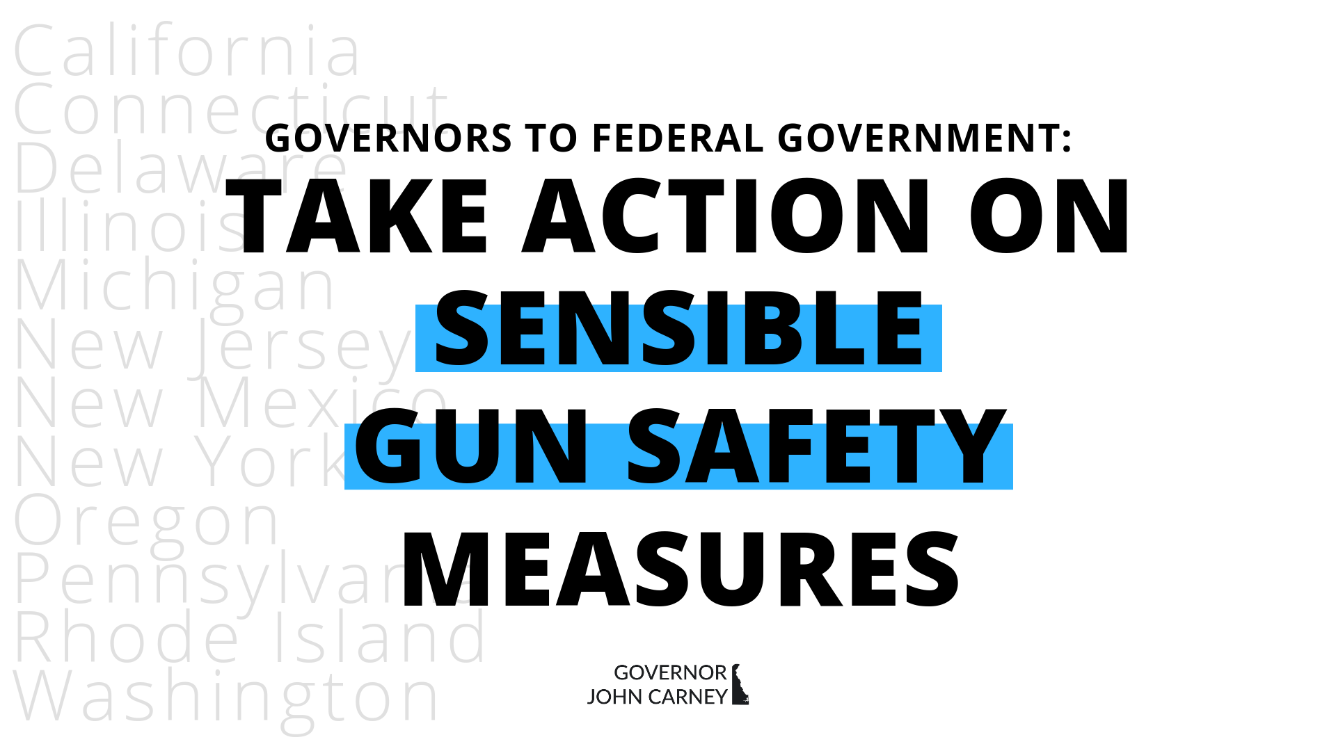 Gov  Carney and 11 Governors Issue Letter Calling on Federal
