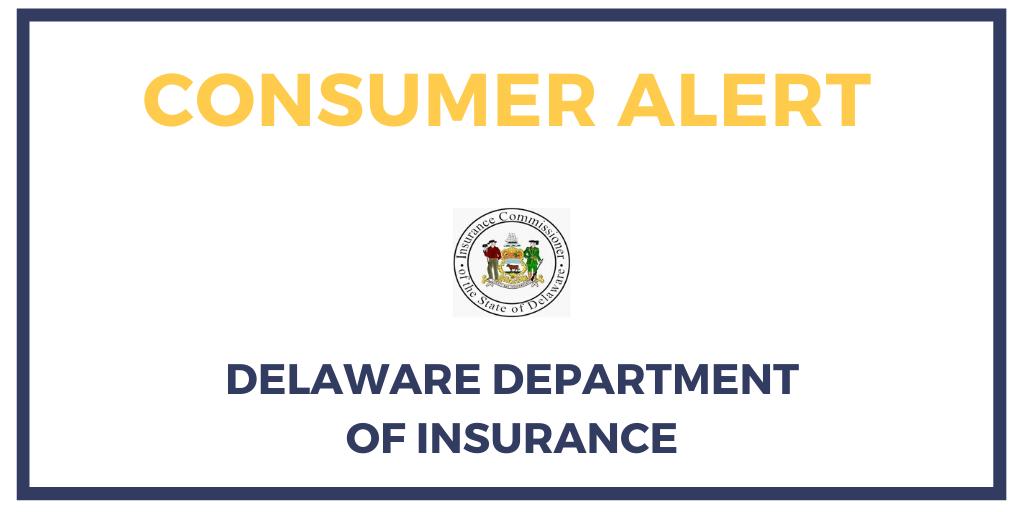 Consumer Alert Delaware Department of Insurance
