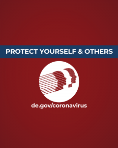For more info on coronavirus, visit de.gov/coronavirus