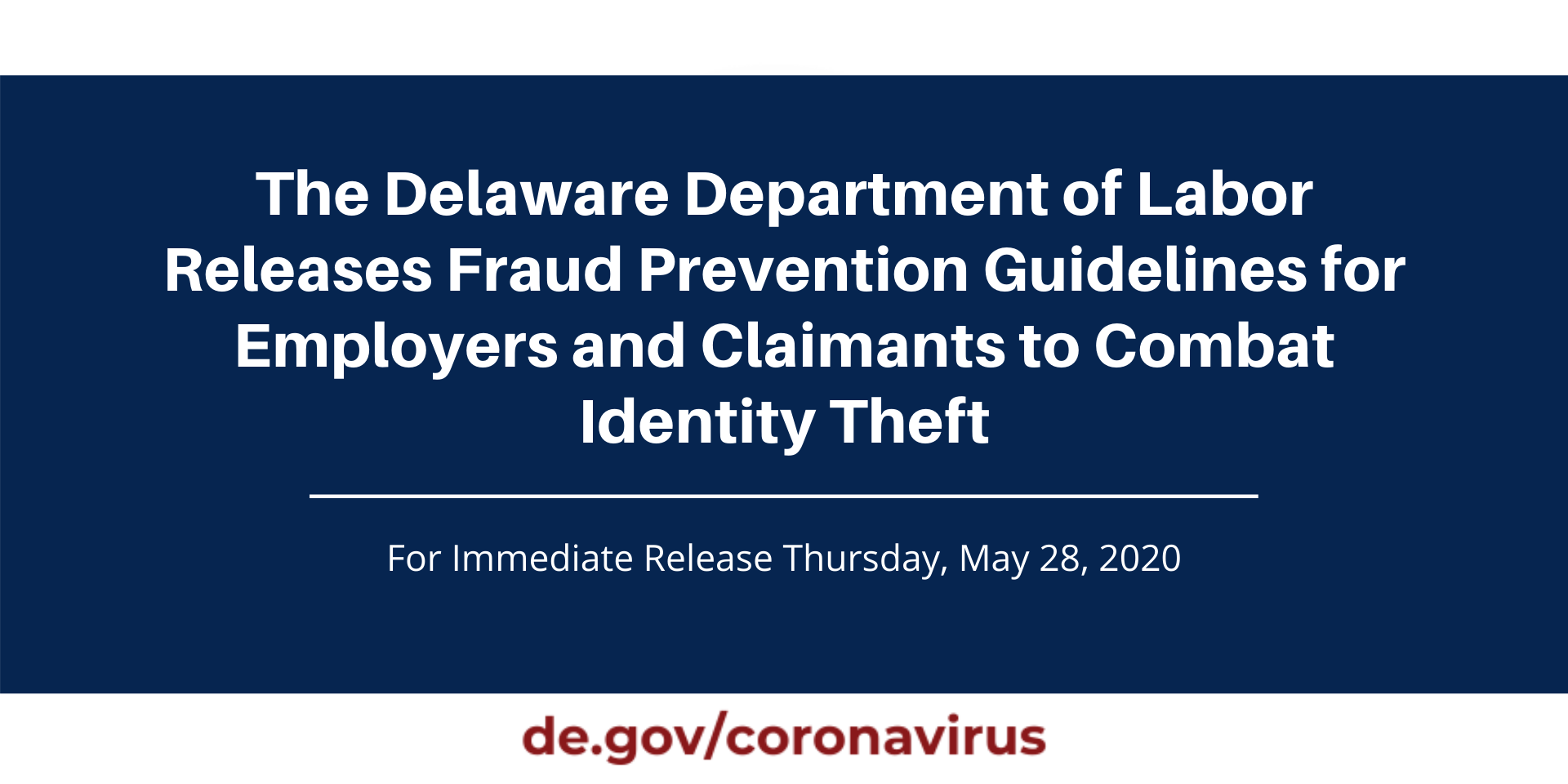 The De Dept Of Labor Releases Fraud Prevention Guidelines State Of Delaware News
