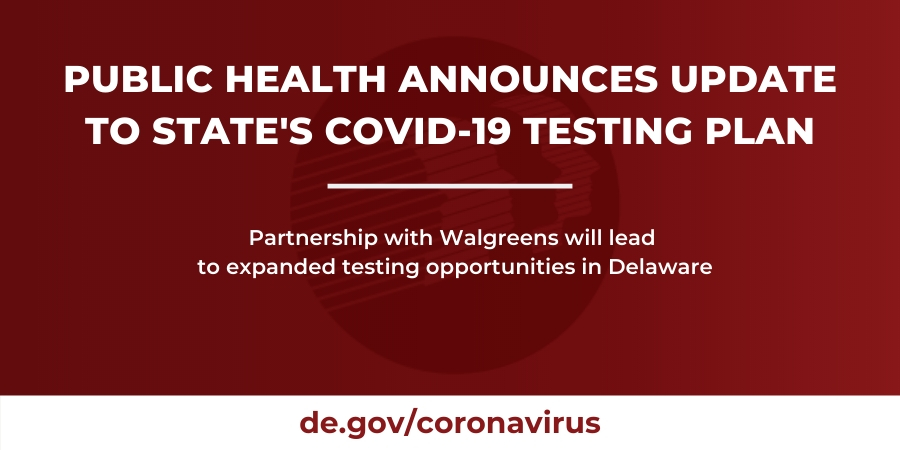 Public Health Announces Update To Statewide Covid 19 Testing Plan State Of Delaware News