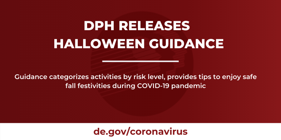 Halloween Times In Lewes De 2020 DPH Releases Halloween Guidance for Delaware Communities, Families