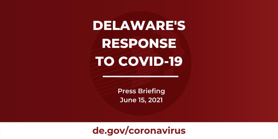 June 15 2021 Press Briefing