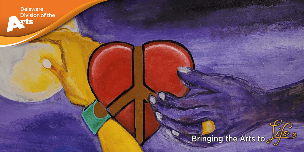 Banner graphic with the Delaware Division of the Arts logo in white on an orange background in the upper left hand corner laid over Theresa Angela Taylors painting Moon To Heart featuring a purple hand coming in from the right side holding a red heart with a brown peace sign in the center of the image while a yellow hand reaches up from the bottom of the painting and touches a yellow moon in the upper left corner all on a purple background the divisions tag line bringing the arts to life is in the lower right hand corner of the banner graphic