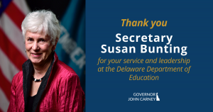 Thank you Secretary Susan Bunting for your service and leadership at the Delaware Department of Education